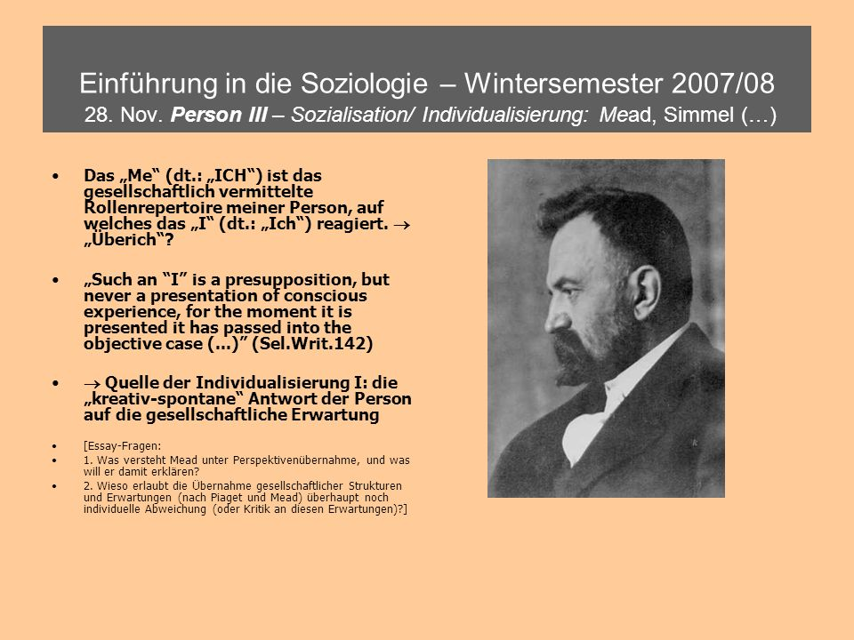 Einführung in die Soziologie – Wintersemester 2007/08 28.