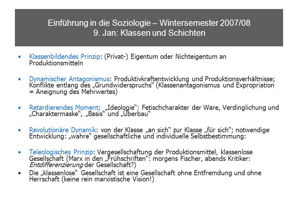 Einführung in die Soziologie – Wintersemester 2007/08 9.
