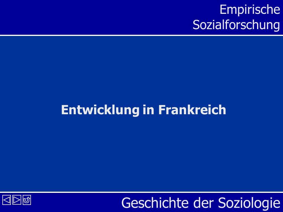 Geschichte der Soziologie Empirische Sozialforschung Entwicklung in Frankreich