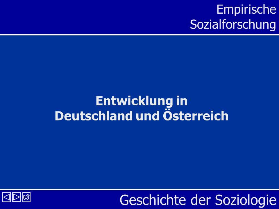 Geschichte der Soziologie Empirische Sozialforschung Entwicklung in Deutschland und Österreich