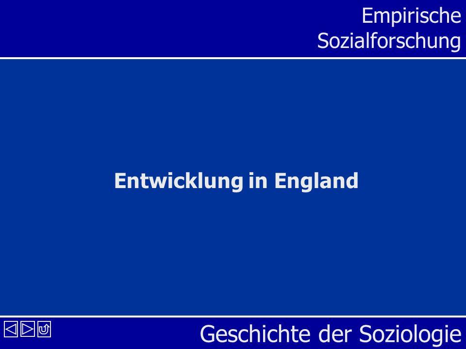 Geschichte der Soziologie Empirische Sozialforschung Entwicklung in England