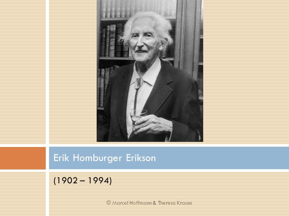 (1902 – 1994) Erik Homburger Erikson © Marcel Hoffmann & Theresa Krause