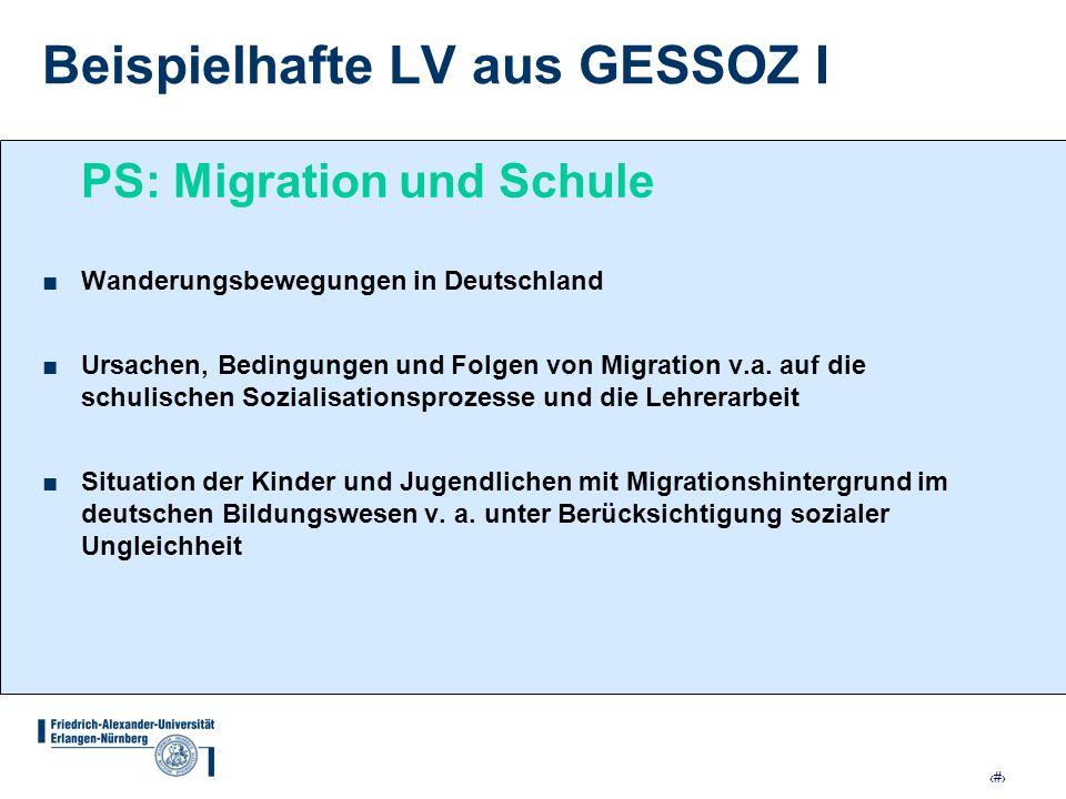 14 Beispielhafte LV aus GESSOZ I PS: Migration und Schule Wanderungsbewegungen in Deutschland Ursachen, Bedingungen und Folgen von Migration v.a. auf