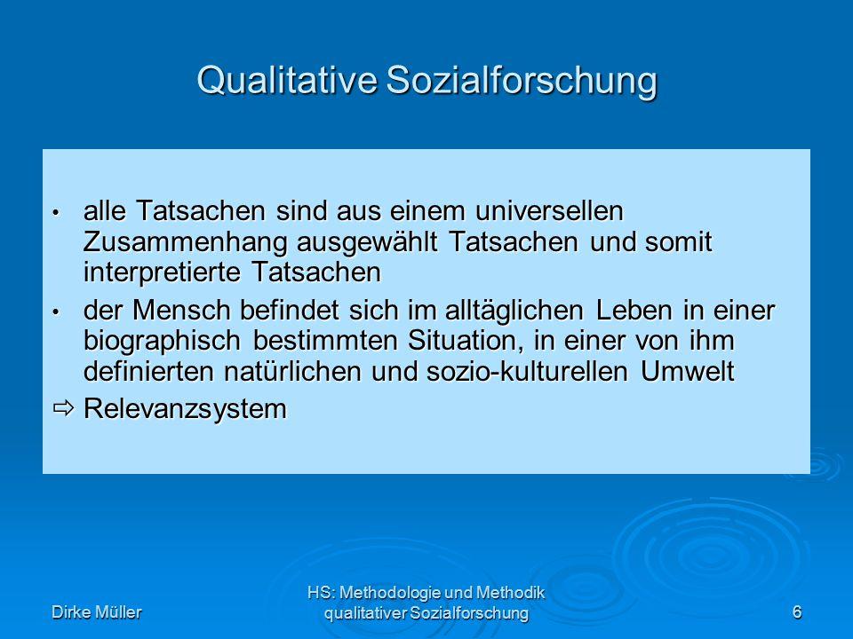 Dirke Müller HS: Methodologie und Methodik qualitativer Sozialforschung17 Quelle: Durkheim, 1973