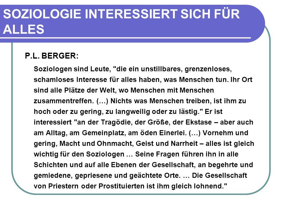 SOZIOLOGIE INTERESSIERT SICH FÜR ALLES P.L.