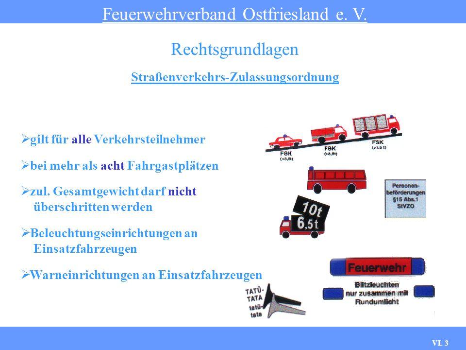Feuerwehrverband Ostfriesland e. V. VI. 2 Rechts- grundlagen