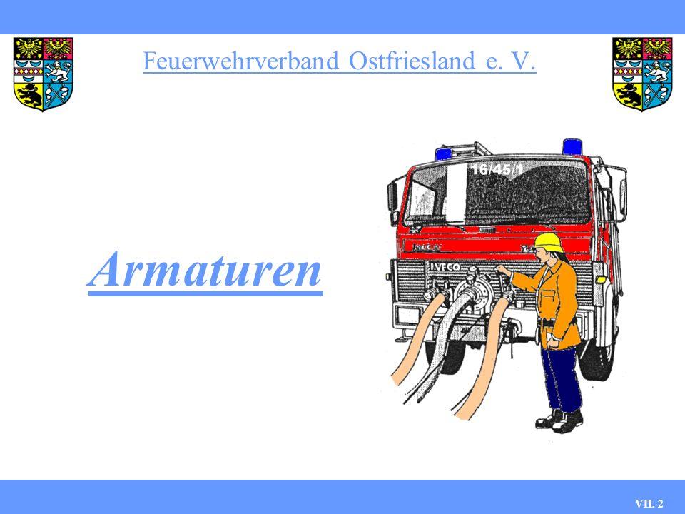 Feuerwehrverband Ostfriesland e. V. VII. 2 Armaturen