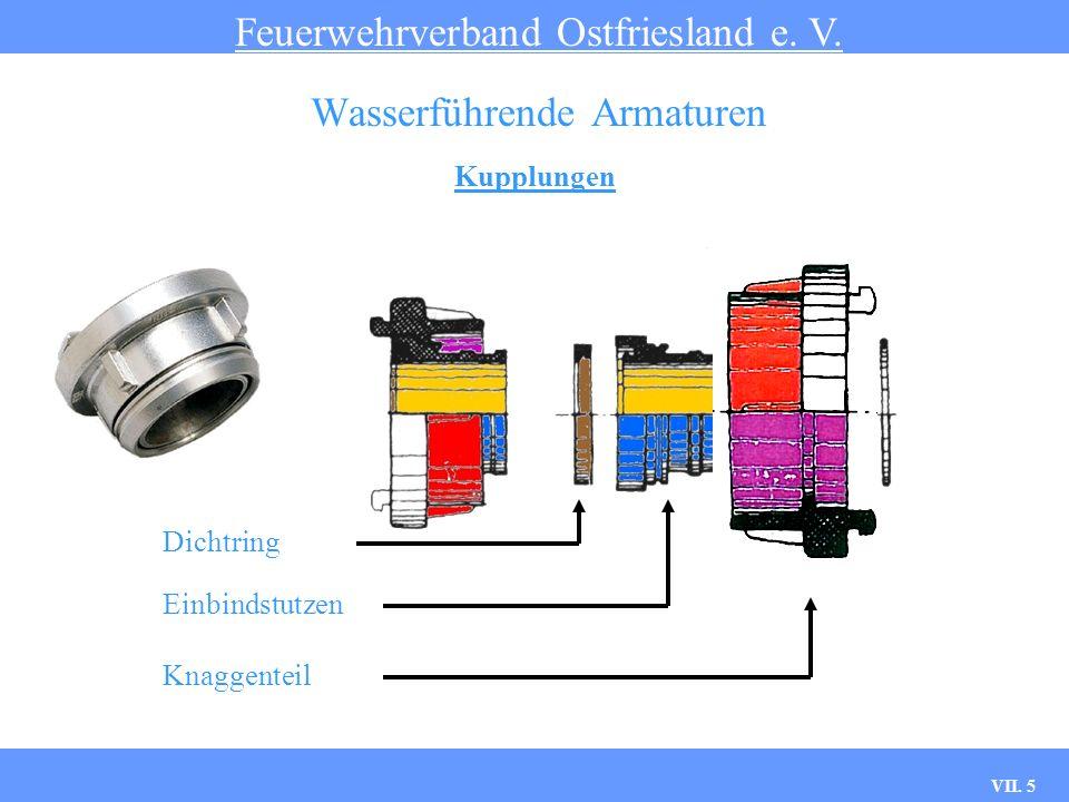 VII. 5 Kupplungen Feuerwehrverband Ostfriesland e. V. Wasserführende Armaturen Dichtring Einbindstutzen Knaggenteil