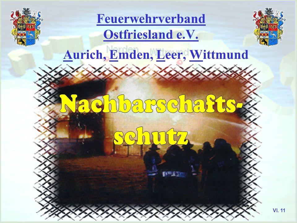 Feuerwehrverband Ostfriesland e.V. Einsatzlehre Merke Abriegeln (Brand abriegeln) heißt: eine Ausbreitung des Brandes zu verhindern (in bestimmter Ric