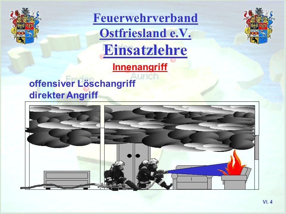 Feuerwehrverband Ostfriesland e.V. Aurich, Emden, Leer, Wittmund VI. 3