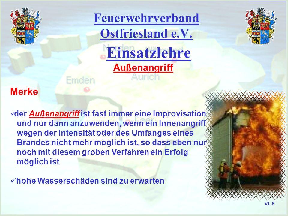 Feuerwehrverband Ostfriesland e.V. Aurich, Emden, Leer, Wittmund VI. 7