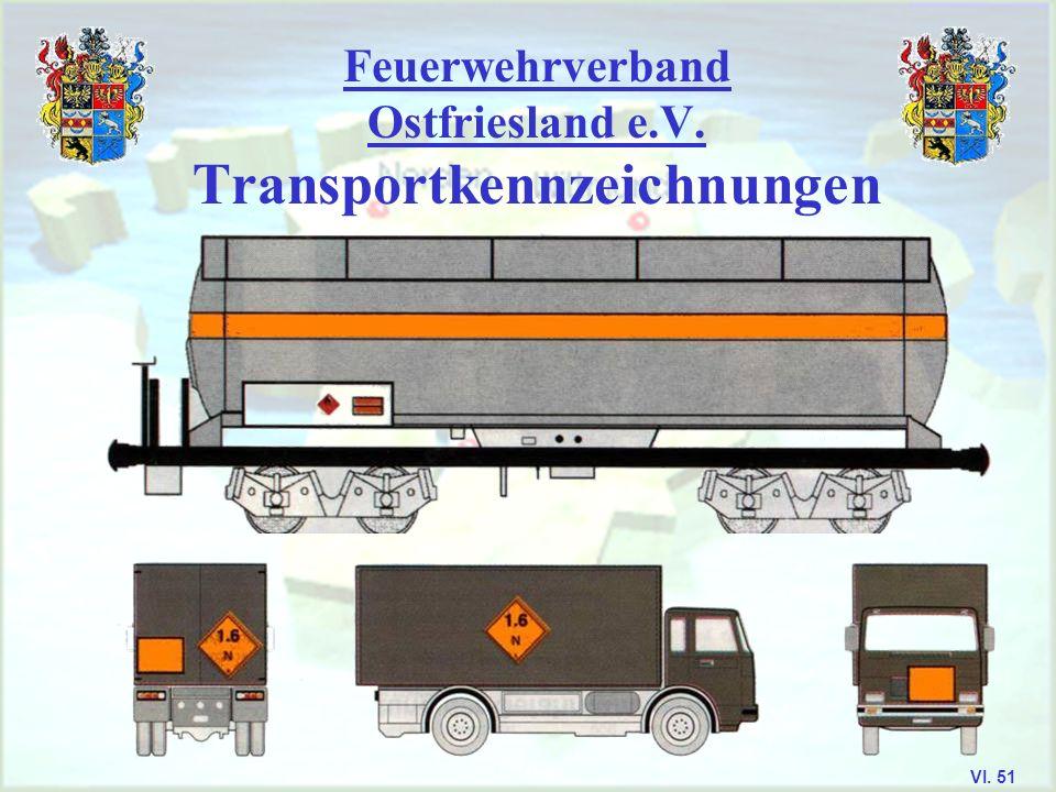 Feuerwehrverband Ostfriesland e.V. Transportkennzeichnungen VI. 50