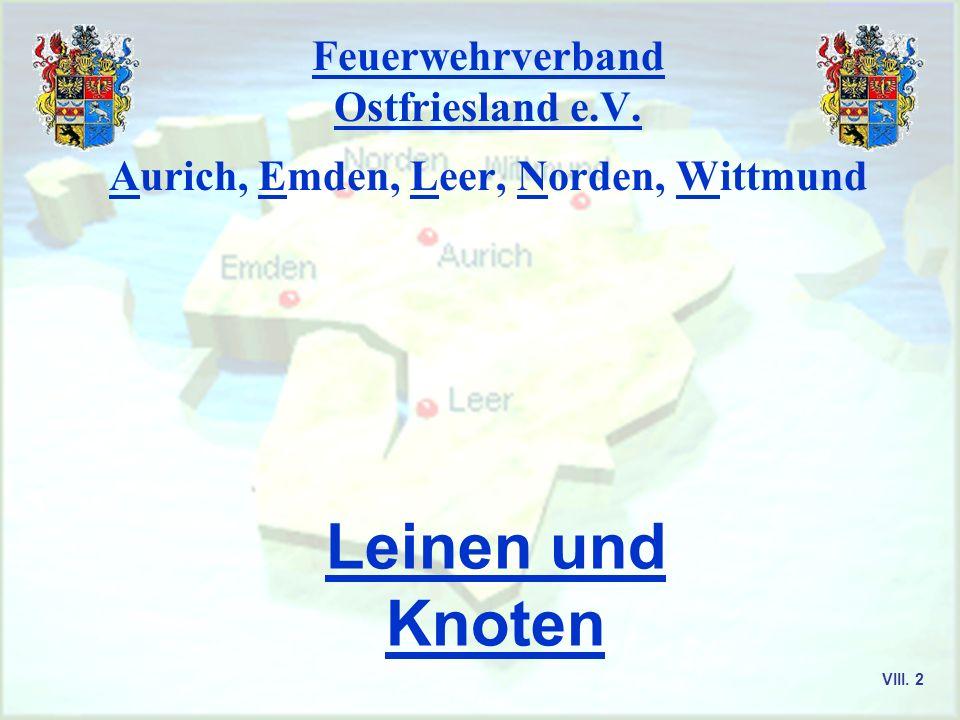 Grundausbildung Leinen Stiche und Knoten KAL. R. Köllner 2003 Feuerwehrverband Ostfriesland e.V.