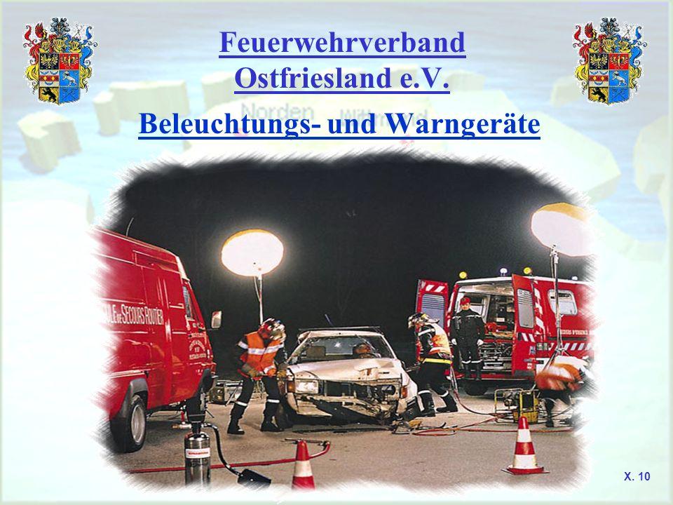 Feuerwehrverband Ostfriesland e.V. Beleuchtungs- und Warngeräte X. 10