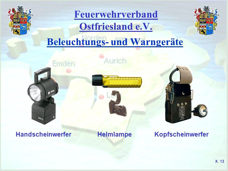 Feuerwehrverband Ostfriesland e.V. Beleuchtungs- und Warngeräte HandscheinwerferHelmlampeKopfscheinwerfer X. 13