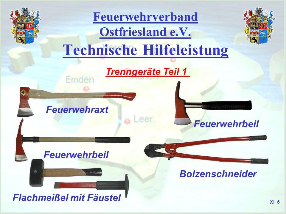 Feuerwehrverband Ostfriesland e.V. Technische Hilfeleistung Trenngeräte Teil 1 Feuerwehraxt Feuerwehrbeil Flachmeißel mit Fäustel Feuerwehrbeil Bolzen