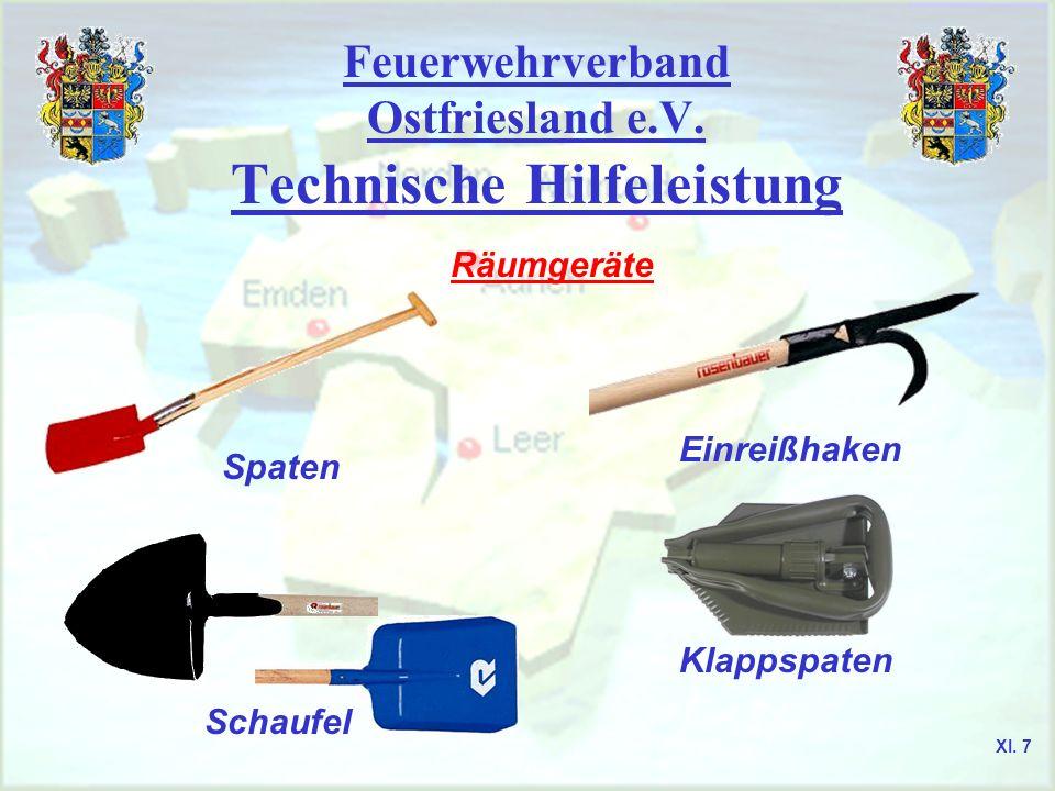 Feuerwehrverband Ostfriesland e.V. Technische Hilfeleistung Räumgeräte Spaten Schaufel Einreißhaken Klappspaten XI. 7