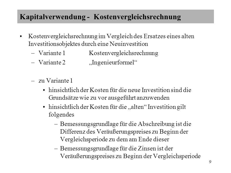 10 –zu Variante 2 Abschreibung und Zinsen werden auf Basis der ursprünglichen Anschaffungskosten bzw.