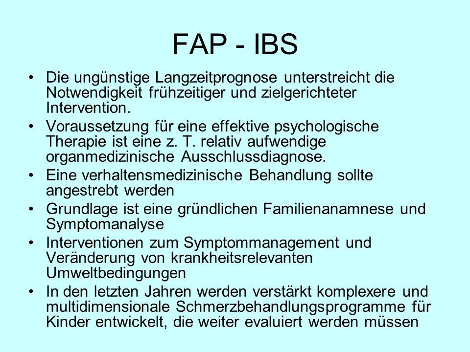 FAP - IBS Die ungünstige Langzeitprognose unterstreicht die Notwendigkeit frühzeitiger und zielgerichteter Intervention. Voraussetzung für eine effekt