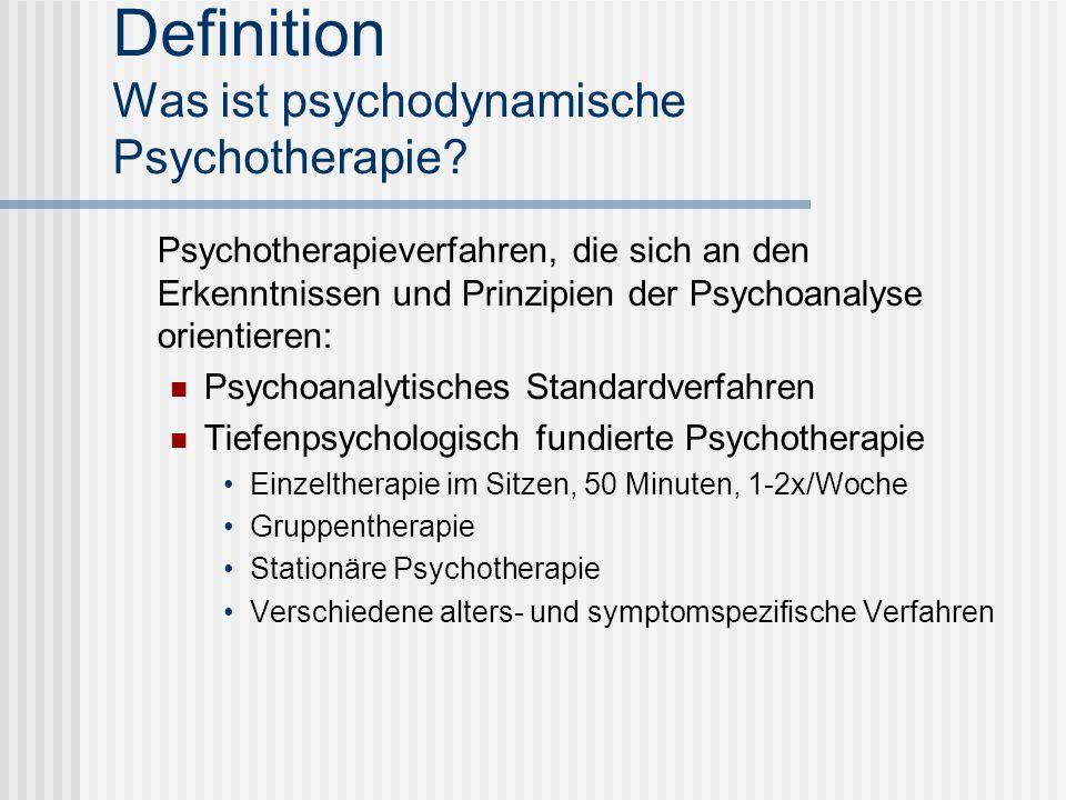 Definition Was ist psychodynamische Psychotherapie? Psychotherapieverfahren, die sich an den Erkenntnissen und Prinzipien der Psychoanalyse orientiere