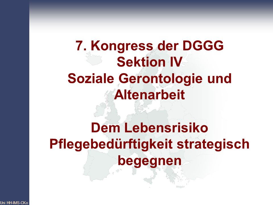 Pan- European Network Core Group Uni HH-IMS-CKo 43 7.