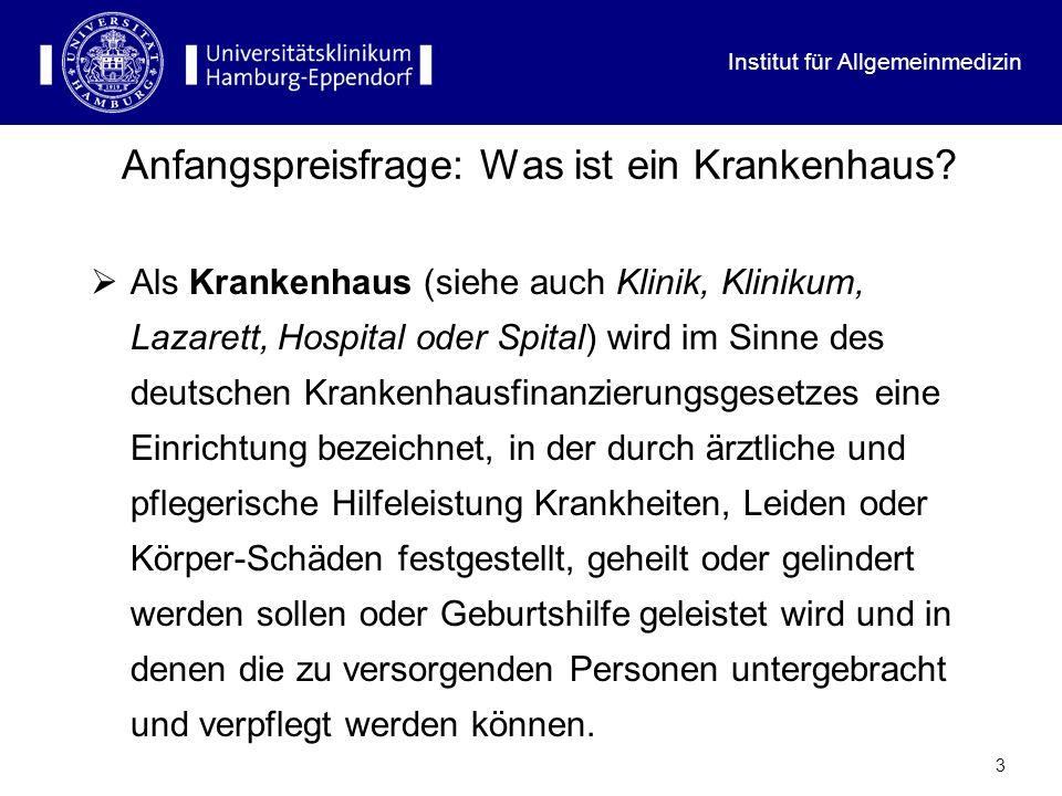 Institut für Allgemeinmedizin 4 Träger und Arten stationärer Versorgung Arten: Krankenhäuser der Akutversorgung (Allgemeine KH) Sonderkrankenhäuser (z.B.