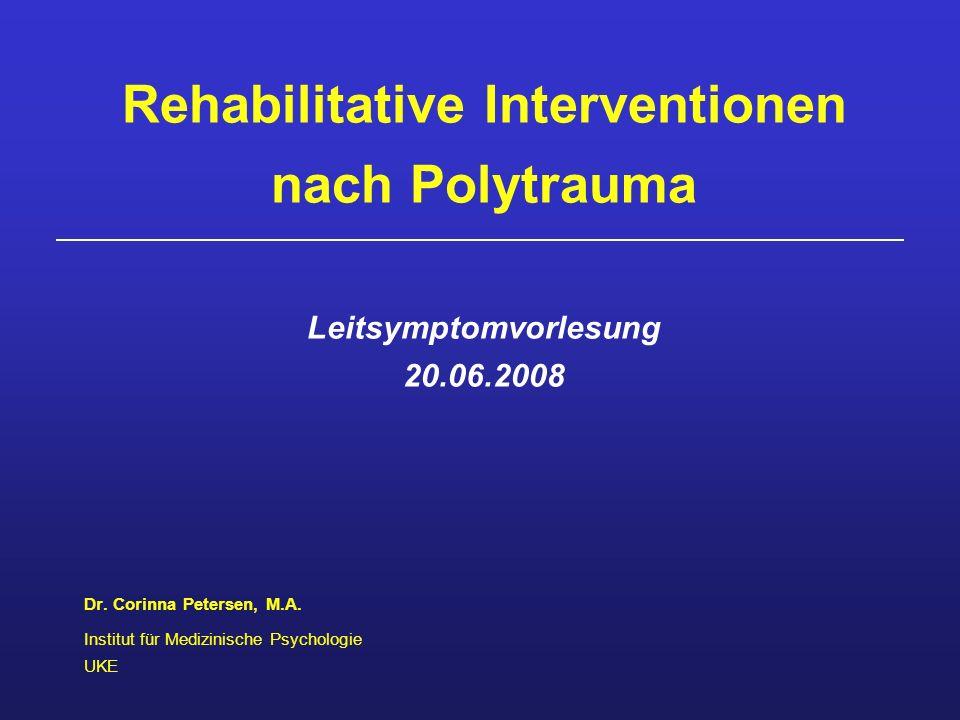 Einige Besonderheiten der Rehabilitation nach Polytrauma individuelle Verläufe vielfältige, gravierende Folgen Dauer...