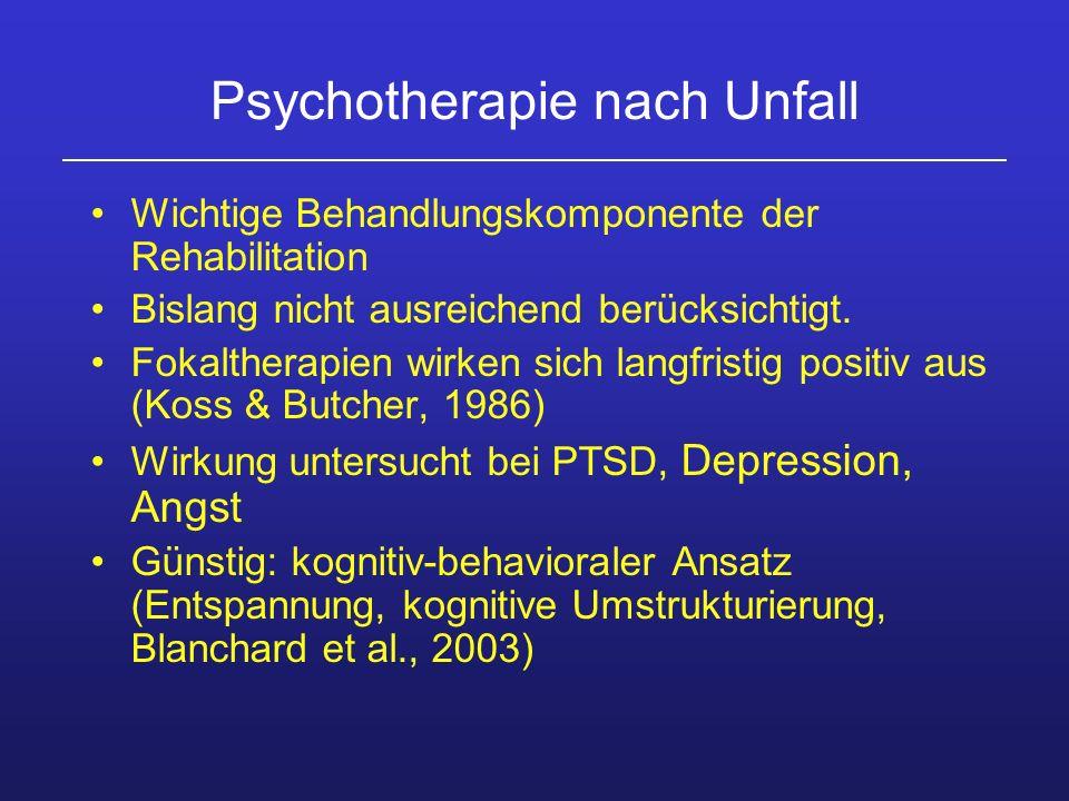 Psychotherapie nach Unfall Wichtige Behandlungskomponente der Rehabilitation Bislang nicht ausreichend berücksichtigt. Fokaltherapien wirken sich lang