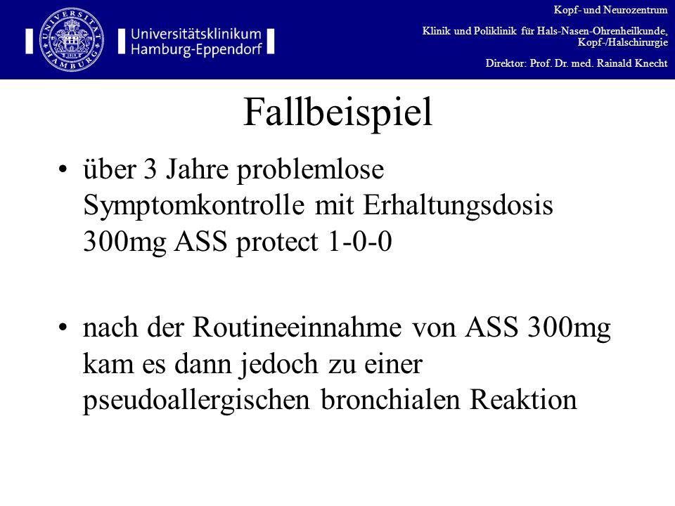 Kopf- und Neurozentrum Klinik und Poliklinik für Hals-Nasen-Ohrenheilkunde, Kopf-/Halschirurgie Direktor: Prof. Dr. med. Rainald Knecht Fallbeispiel ü
