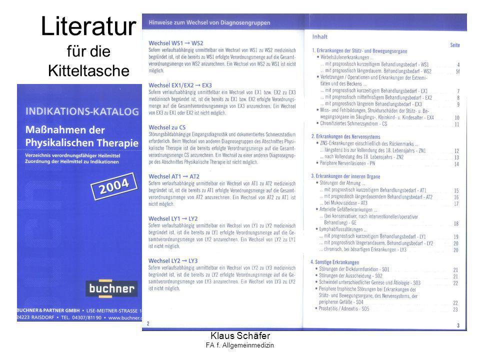 Klaus Schäfer FA f. Allgemeinmedizin Literatur für die Kitteltasche