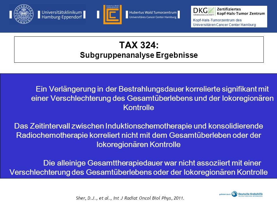 Kopf-Hals-Tumorzentrum des Universitären Cancer Center Hamburg Medikamentöse Tumortherapie der Kopf-, Hals-Tumoren TAX 324: Subgruppenanalyse Ergebnis
