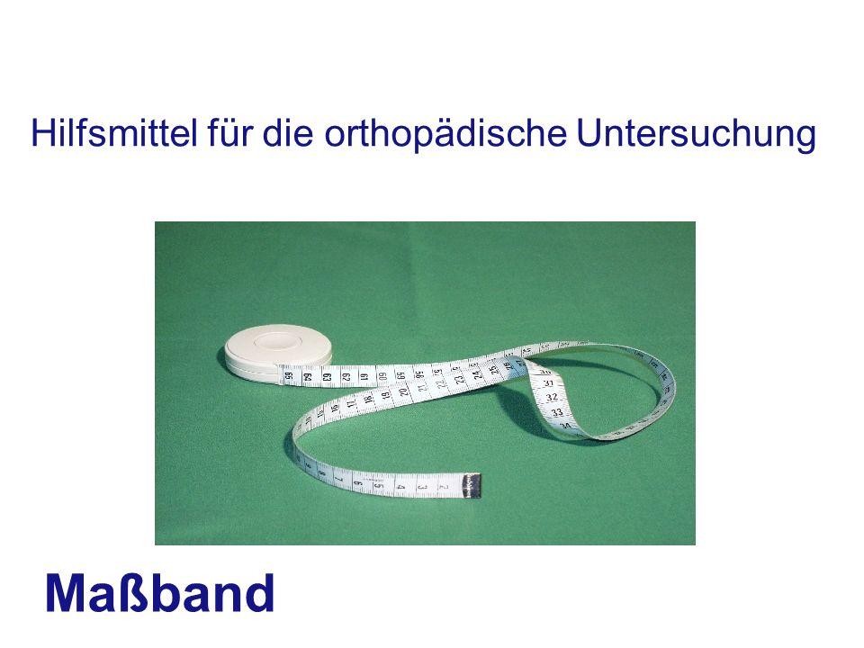 Maßband Hilfsmittel für die orthopädische Untersuchung