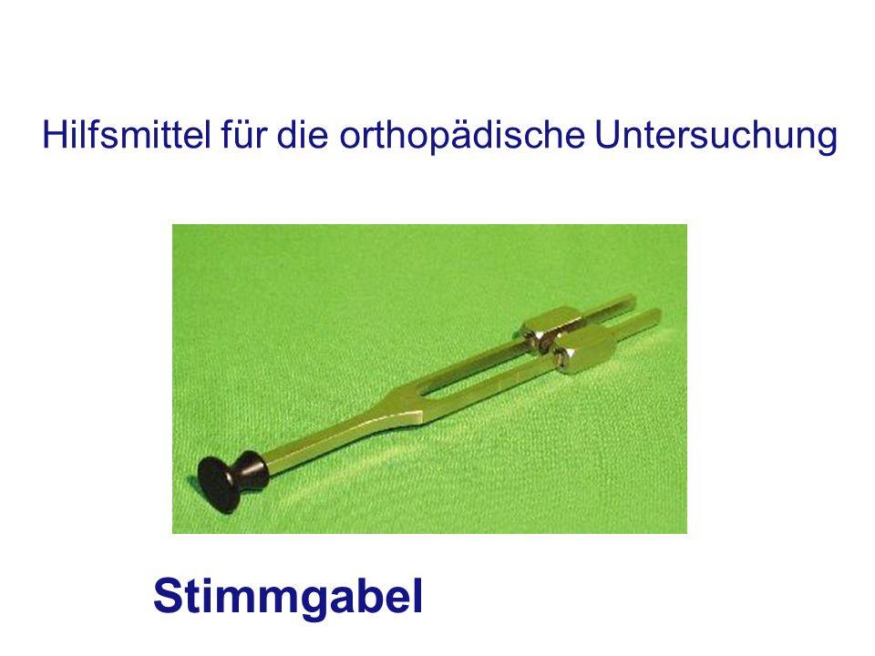 Hilfsmittel für die orthopädische Untersuchung Stimmgabel