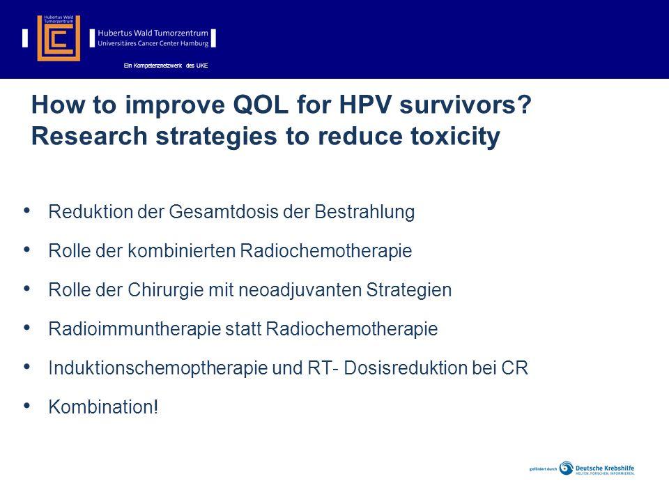 Ein Kompetenznetzwerk des UKE How to improve QOL for HPV survivors.