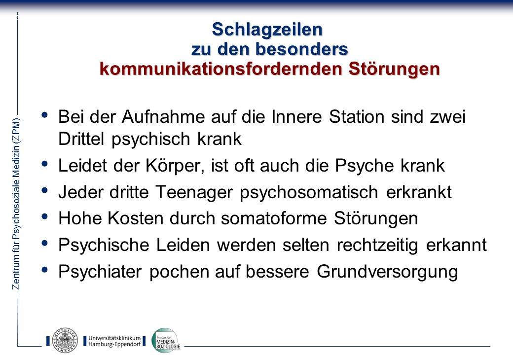 Zentrum für Psychosoziale Medizin (ZPM) 44 Schlußfolgerung Das Gespräch mit dem Patienten ist die beste (Ergänzungs-) Medizin.