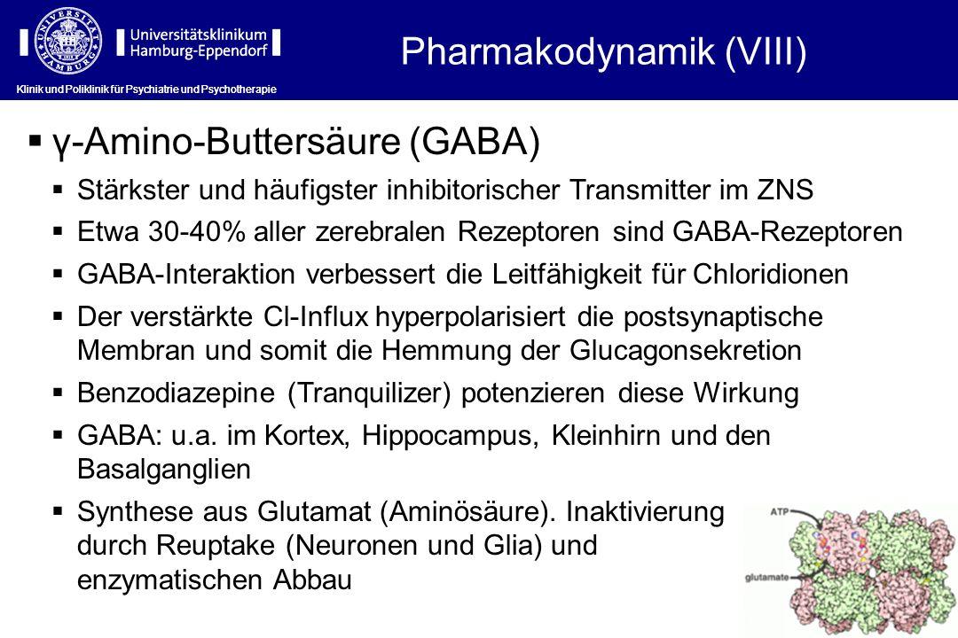 Klinik und Poliklinik für Psychiatrie und Psychotherapie γ-Amino-Buttersäure (GABA) Stärkster und häufigster inhibitorischer Transmitter im ZNS Etwa 3