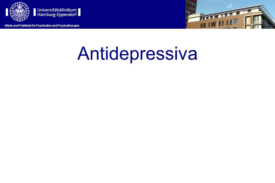 Antidepressiva Klinik und Poliklinik für Psychiatrie und Psychotherapie