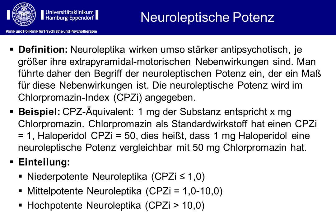 Definition: Neuroleptika wirken umso stärker antipsychotisch, je größer ihre extrapyramidal-motorischen Nebenwirkungen sind. Man führte daher den Begr
