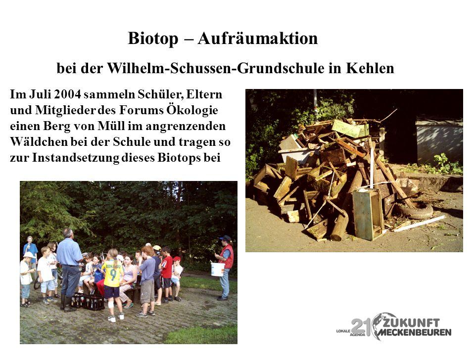 Biotop – Aufräumaktion bei der Wilhelm-Schussen-Grundschule in Kehlen Im Juli 2004 sammeln Schüler, Eltern und Mitglieder des Forums Ökologie einen Be