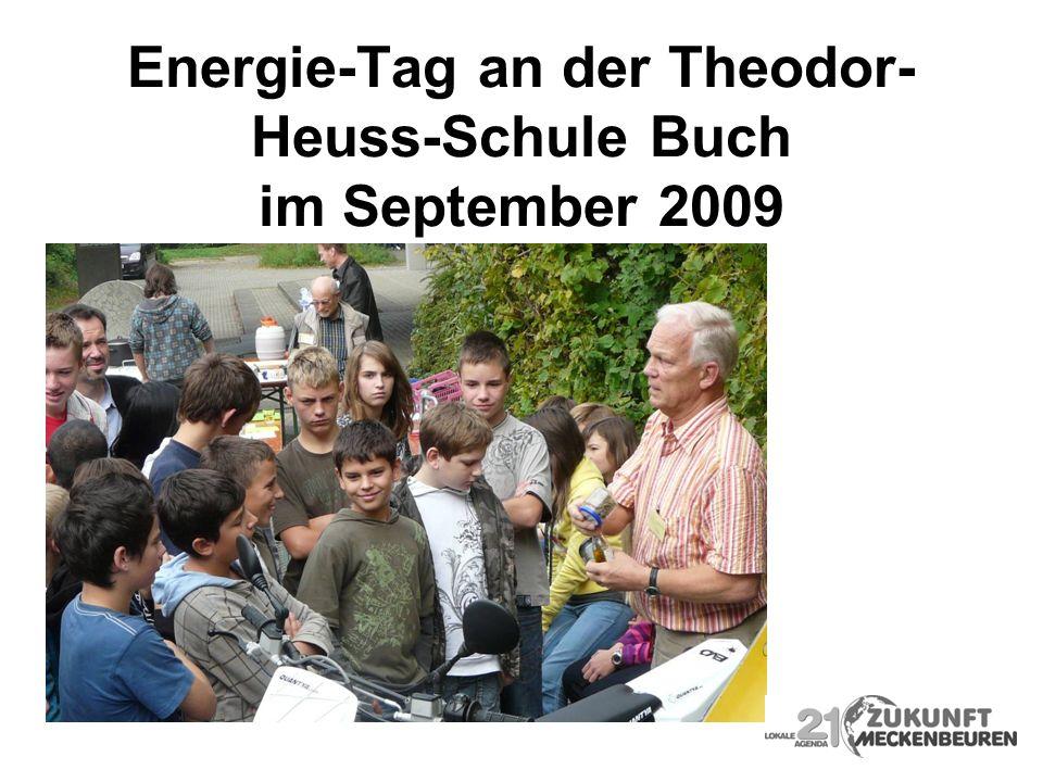 Energie-Tag an der Theodor- Heuss-Schule Buch im September 2009