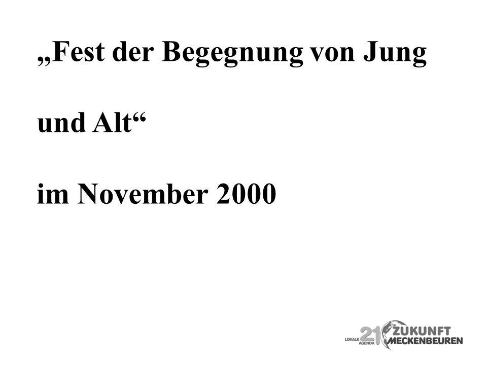 Fest der Begegnung von Jung und Alt im November 2000