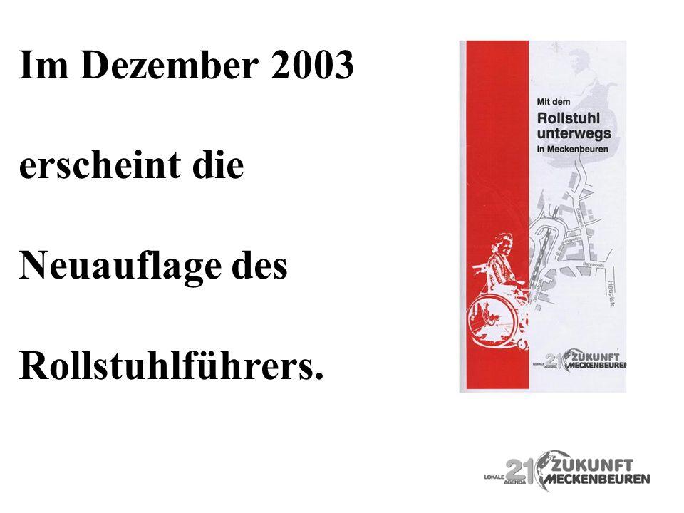 Im Dezember 2003 erscheint die Neuauflage des Rollstuhlführers.