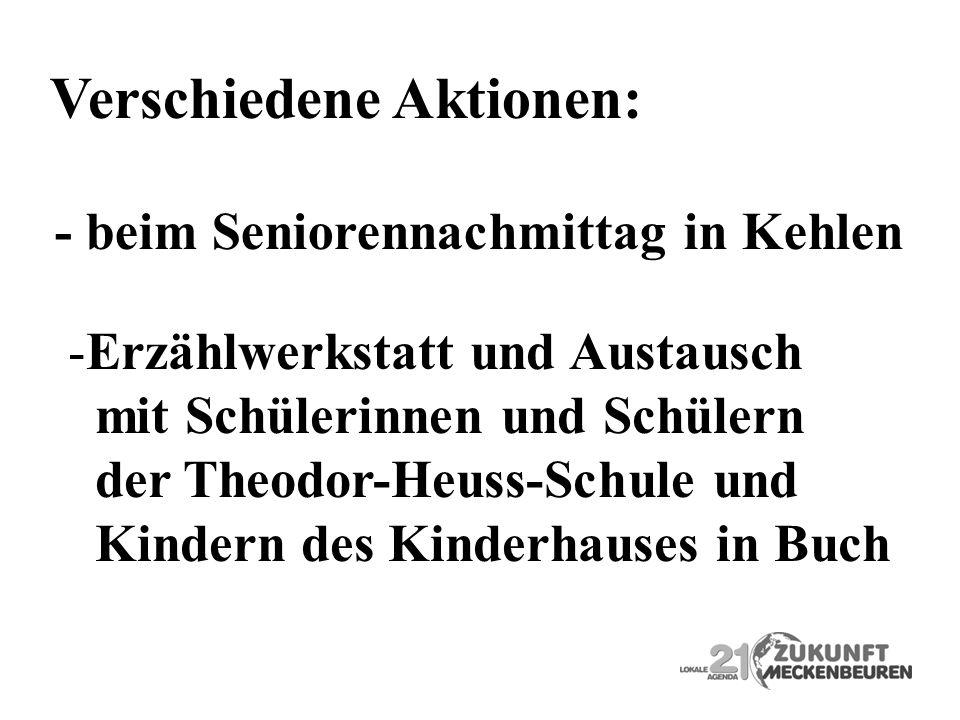 Verschiedene Aktionen: - beim Seniorennachmittag in Kehlen -Erzählwerkstatt und Austausch mit Schülerinnen und Schülern der Theodor-Heuss-Schule und K