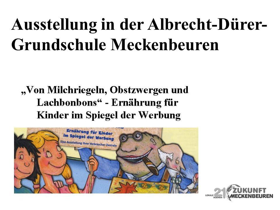 Ausstellung in der Albrecht-Dürer- Grundschule Meckenbeuren