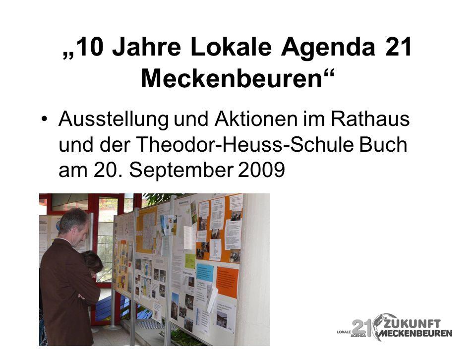 10 Jahre Lokale Agenda 21 Meckenbeuren Ausstellung und Aktionen im Rathaus und der Theodor-Heuss-Schule Buch am 20. September 2009