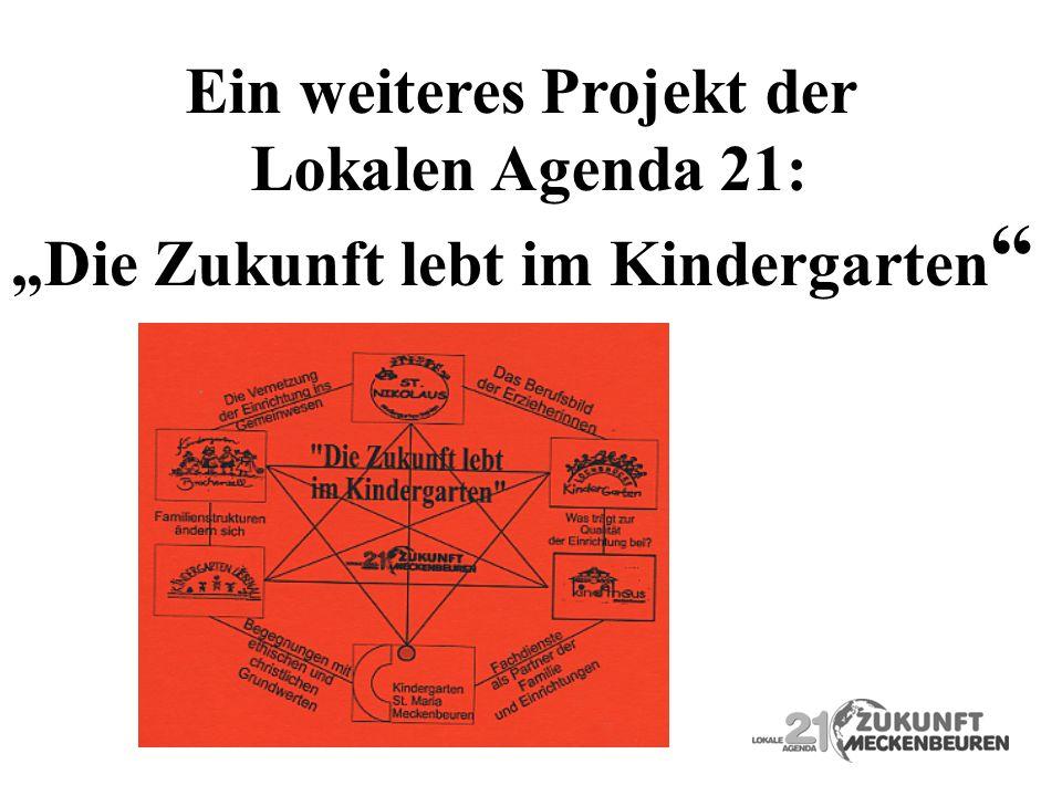 Ein weiteres Projekt der Lokalen Agenda 21: Die Zukunft lebt im Kindergarten