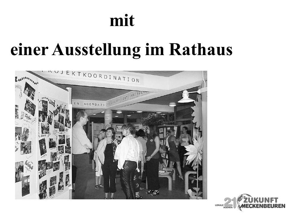 mit einer Ausstellung im Rathaus