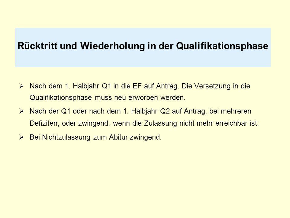 Nach dem 1. Halbjahr Q1 in die EF auf Antrag. Die Versetzung in die Qualifikationsphase muss neu erworben werden. Nach der Q1 oder nach dem 1. Halbjah