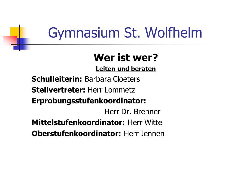 Gymnasium St.Wolfhelm Wer ist wer.