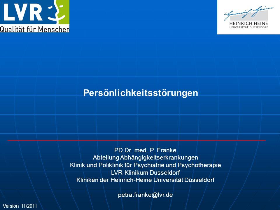 PD Dr. med. P. Franke Abteilung Abhängigkeitserkrankungen Klinik und Poliklinik für Psychiatrie und Psychotherapie LVR Klinikum Düsseldorf Kliniken de